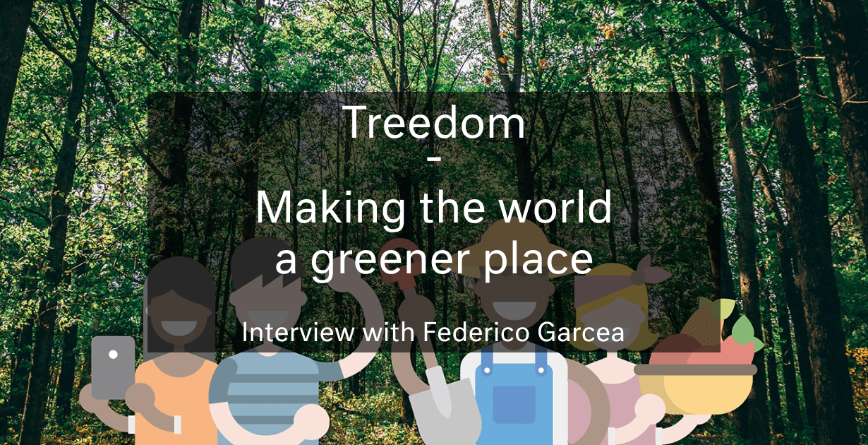 Treedom – making the world a greener place: interview with Federico Garcea (CEO)